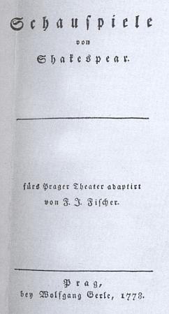 Titulní list pražského vydání (1778) adaptací Shakespearových her od Franze Josepha Fischera, uvedeného rovněž ve Strassově pojednání