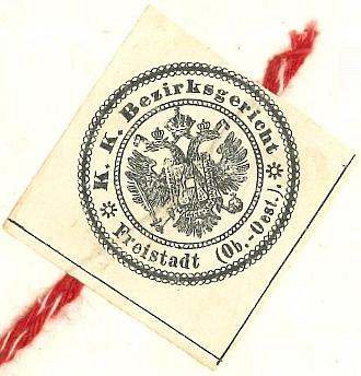 Rakouská soudní pečeť z doby jeho působení v justici (Okresní soud Freistadt 1885)