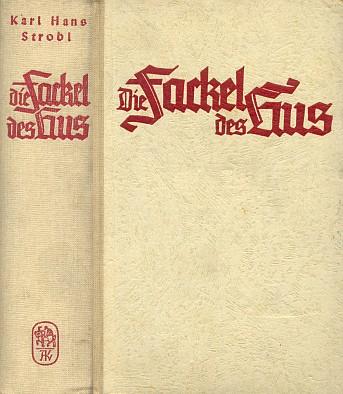 Vazba (1941) jeho románu vydaného v nakladatelství Adam Kraft a věnovaného dějinám Němců v Čechách i osobě Husově