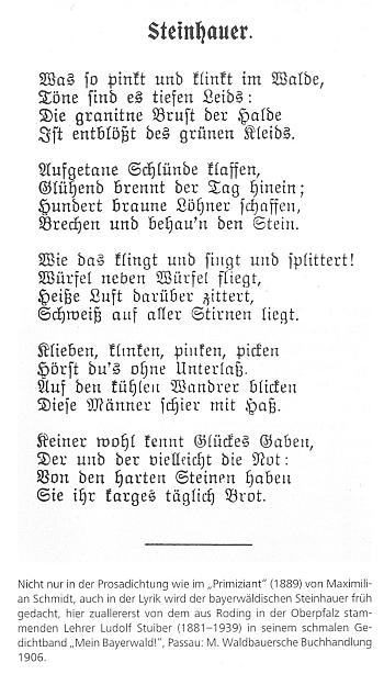 """Jeho verše o kamenících z Bavorského lesa ve sbírce """"Mein Bayerwald!"""" (1906) jsou ojedinělým lyrickým zpracováním námětu, jak uvádí připojený text i s poznámkou o jejich autorovi, """"učiteli původem z Rodingu v Horní Falci"""""""