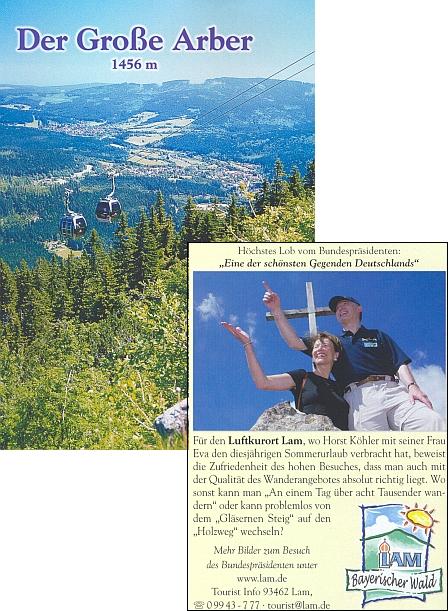 """Pozvánka k návštěvě Javoru, doprovázená chválou spolkového prezidenta Horsta Köhlera z jeho návštěvy v roce 2005 (trávil tu v tom roce letní dovolenou): """"Jedna znejkrásnějších krajin Německa"""""""