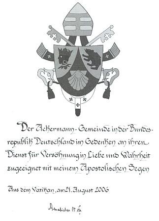 Požehnání nového papeže sdružení Ackermann-Gemeinde ze srpna 2006 k jejímu 60. výročí