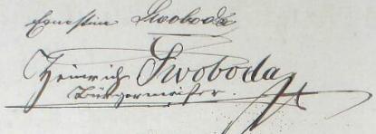 """Na stránce kroniky tachovské dívčí školy vidíme jeho podpis zroku 1897 s příjmením """"Swoboda"""" a také podpis jeho druhé ženy Ernestine,, nevlastní sestry té prvé z obou, totiž Sophie Charlotte, roz. Krausové"""
