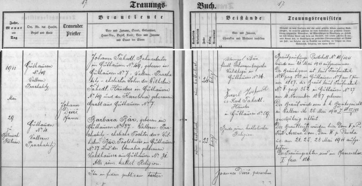 Podle tohoto záznamu v oddací matrice farní obce České Žleby o zdejší svatbě jejích rodičů dne 29. května roku 1911 je tu v kostele sv. Anny oddával farář Johann Diviš (pověry, že v máji svatby být nemají, se asi nikdo nedržel) - dále se dovídáme, že ženich, tj. železniční dělník bytem v Dobré čp. 49 Johann Tahedl, narozený 5. ledna 1887 v Dobré čp.7, byl synem chalupníka Wilhelma Tahedla z Dobré čp. 49 a Karoliny, roz. Grablové z Dobré čp. 7, že nevěsta Barbara, narozená v Dobré čp. 37 dne 11. listopadu roku 1887, byla dcerou nádeníka z Dobré čp. 37 Wilhelma Bära ajeho ženy Amalie, roz. Waldhauserové z Dobré čp. 31 - jako svědky vidíme pak podepsány knížecího schwarzenberského lesního hajného z Dobré čp. 36 Wenzela Bära achalupníka z Dobré čp. 59 Karla Tahedla