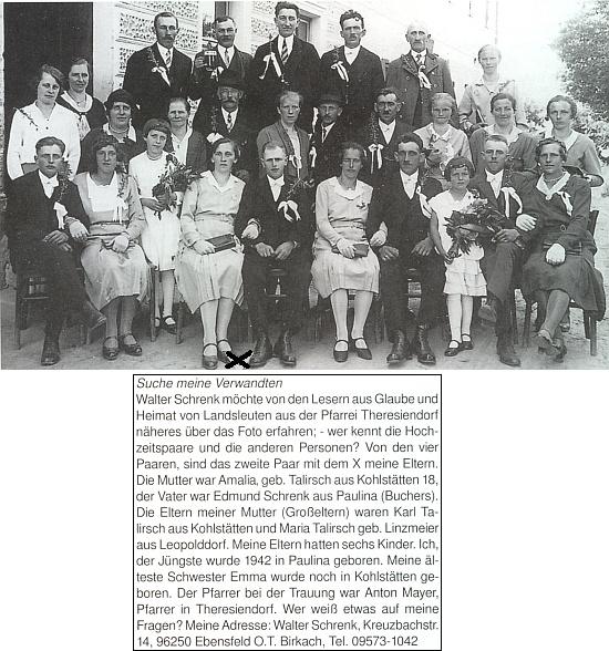 Tady prosí pan Walter Schrenk krajany z farnosti Terčí Ves (dnes Pohorská Ves) o informace ohledně svatebčanů na snímku: pár označený křížkem jsou jeho rodiče Edmund Schrenk a Amalia, roz. Talirschová, dcera Karla a Marie Talirschových