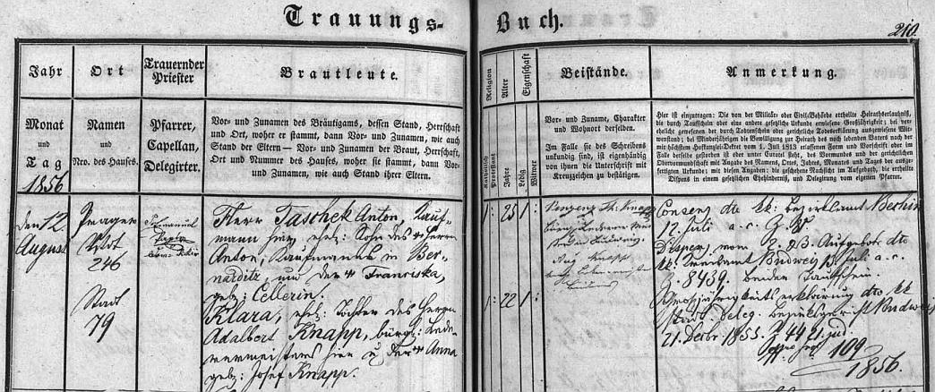 Otcova svatba se podle záznamu z budějovické Trauungs-Buch konala 12. srpna roku 1856, jméno ženichovy matky je tady psáno Franciska Cellerin, a český původ jejího syna už není nijak zmíněn
