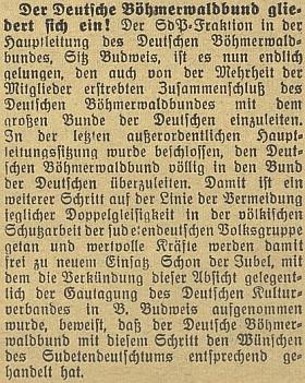 """Celkem nenápadná zpráva informuje v květnu roku 1938 o začlenění sdružení Deutscher Böhmerwaldbund do brzy nato rovněž zglajchšaltovaného """"Svazu Němců"""" (Bund der Deutschen), což podle nepodepsaného textu """"odpovídá přáním Sudetoněmectva"""""""