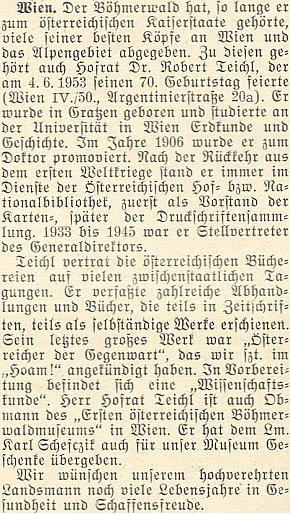 """K jeho sedmdesátinám najdeme v krajanském měsíčníku z roku 1953 tento text, připomínající Teichlovo vedení """"prvního rakouského muzea Šumavy"""" ve Vídni"""