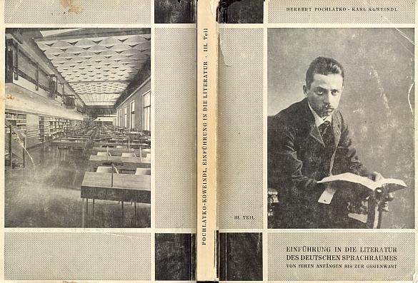 """Obálce (1973) třetího dílu """"Úvodu do literatur německé jazykové oblasti"""" vévodí na titulní straně Rainer Maria Rilke, na zadní straně vidíme pak sál čítárny vídeňské Nationalbibliothek, otevřený v roce 1966, kde jsem sbíral materiál pro Kohoutí kříž a musel si v něm připomenout i fakt, že časopiseckou studovnu NB založil kdysi právě Robert Teichl z Nových Hradů"""