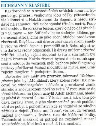 """Kapitola z knihy Claudio Magrise Dunaj (česky 1992) dává Eichmanna do souvislosti s Bavorským lesem, Stifterem a """"šumavským prorokem"""" Mühlhiaslem"""