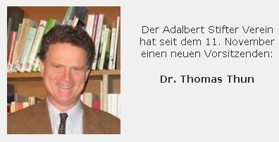 V listopadu 2005 se Thomas Thun stal předsedou Adalbert Stifter Verein (byl jím jen do roku 2006)