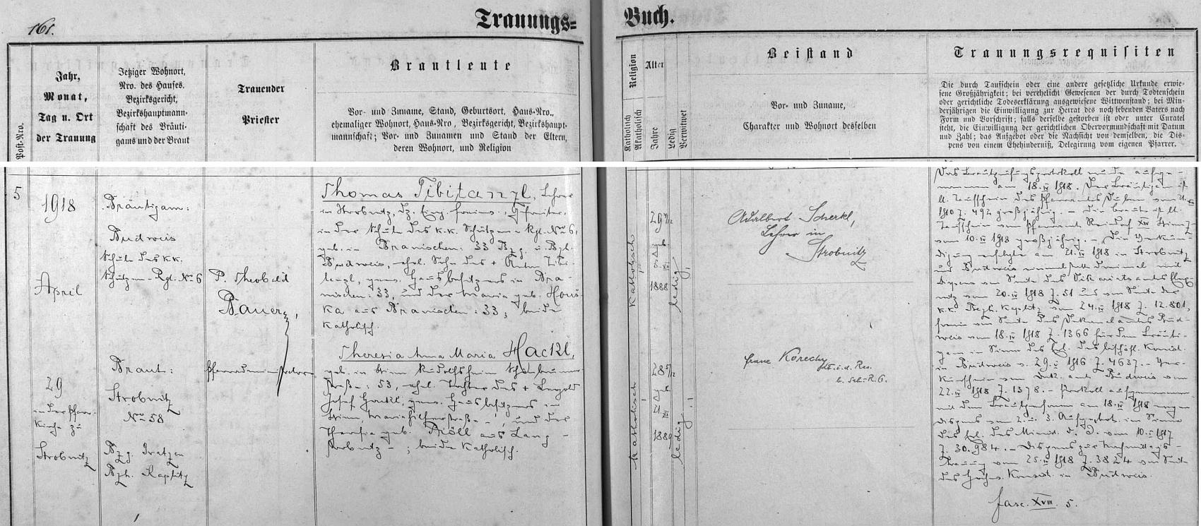Záznam o jeho svatbě v Horní Stropnici, uchovaný na stránkách tamní oddací matriky, za svědka mu byl Adalbert Scherkl