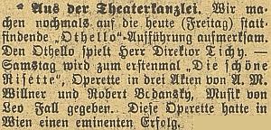 V pátek 27. října 1911 si zahrál pan ředitel Shakespearova Othella, sobotnímu večeru však už opět vládla opereta