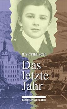 Obálka (2006) knihy o vlastních dívčích letech vydané Edition Atelier im Wiener Journal ve Vídni