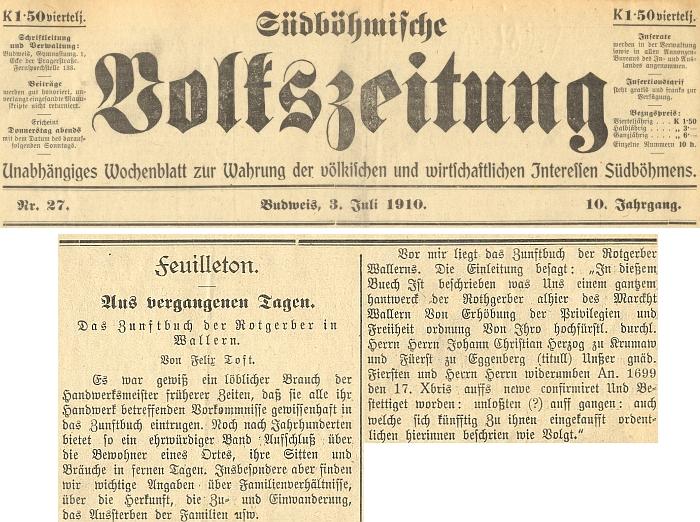 Pod čarou tohoto čísla budějovického týdeníku vyšel v červenci roku 1910 jeho fejeton o cechovní knize volarských koželuhů