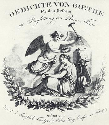 """Titulní list (1818) zhudebněných Goethových básní, jimž dal zpěvní podobu """"Wenzel J. Tomaschek, Tonsetzer bey Herrn Georg Grafen von Buquoy"""