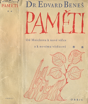 Obálka (1947) Karla Svolinského k dotisku prvního vydání druhého dílu Benešových Pamětí,     jejichž prvý díl měl vyjít až roku 1968, tj.20 let po autorově smrti