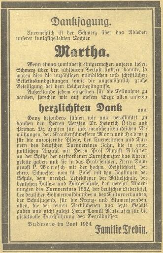 Velký ohlas vzbudila kdysi v Českých Budějovicích smrt osmnáctileté Marthy Trzebinové, sestry jejího muže