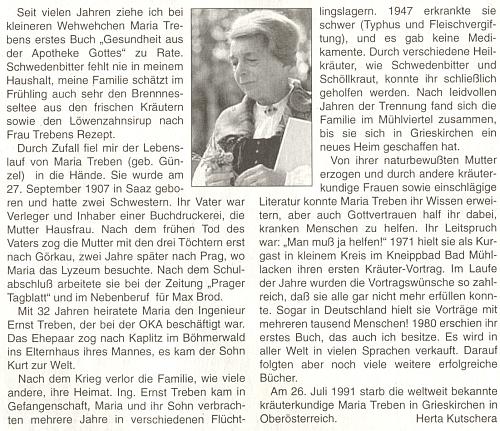 U článku, zveřejněném večtrnáctideníku rakouského krajanského sdružení v roce 100. výročí jejího narození, připomíná se i její pobyt v Kaplici