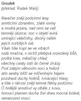 """Báseň Georga Trakla """"Grodek"""" v českém znění dovozuje, jak významné je její sdělení budoucím"""