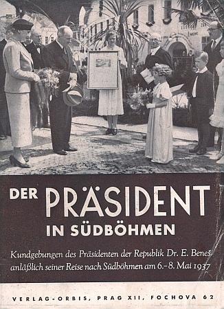 Přímo na obálce pamětní publikace o cestě prezidenta Beneše s chotí po jižních Čechách v roce 1937 vidíme starostu Rožmberka nad Vltavou Franze Tungla s bílým motýlkem a textem svého projevu v ruce na koberci slavnostní tribuny