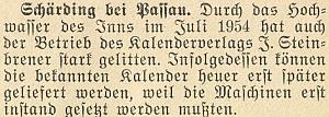 V létě 1954, kdy ještě žila, postihla povodeň nařece Innu Steinbrenerovo nakladatelství vrakouském Schärdingu a pozdržela vydání oblíbených kalendářů, jak se dočítáme z této zprávy na stránkách krajanského měsíčníku