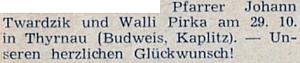 Roku 1949 se podle blahopřání v krajanském měsíčníku v Thyrnau znovu oženil