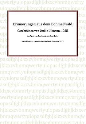 Titulní list jejích vzpomínek (2013), psaných už v roce 1985 a zveřejněných na webu její dcerou