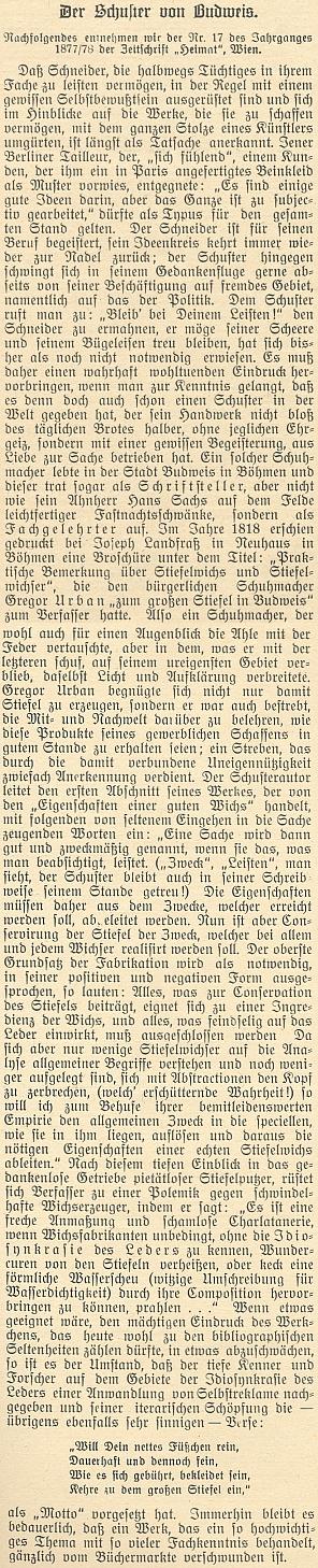 O tom, jakou pozornost budil jeho zjev, svědčí i tento text, převzatý do českobudějovického časopisu Waldheimat roku 1931 z téměř šedesát let starého vídeňského pramene