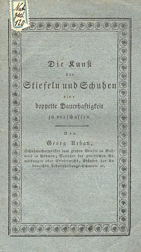 """Obálka (1822) vzácného exempláře jeho vídeňského tisku o """"umění dodat botám dvojnásobnou trvanlivost"""", jak se dochoval v knihovním fondu kláštera redemptoristů v Českých Budějovicích"""