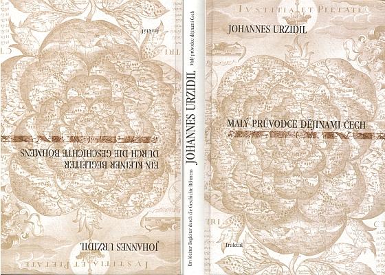 Obálka (2005) dvojjazyčného vydání jeho knihy o dějinách Čech v nakladatelství Fraktál, Horní Planá
