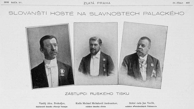 """Na stránkách časopisu Zlatá Praha figuroval v roce 1898 při téže příležitosti jako """"slovanský host"""", státní rada aredaktor Petrohradských vědomostí"""
