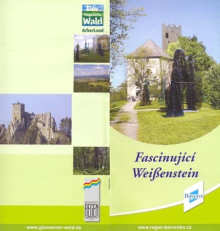 """Obálka českého prospektu, vydaného kanceláří Tourist-Information Regen na """"fascinující Weißenstein"""", hrad založený kdysi hrabaty z Bogenu"""