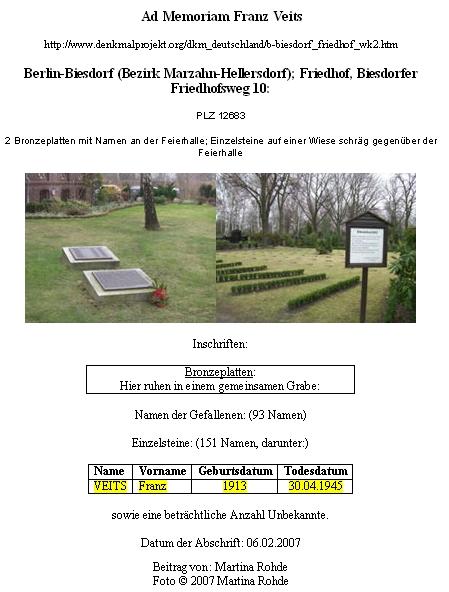 Paní Christine Veitsová ze Stuttgartu našla na internetu tuto      informaci o berlínském hrobě Franze Veitse alaskavě nám ji v létě      roku 2013 zaslala s tím, že dovedla rodokmen Veitsových až k roku 1690
