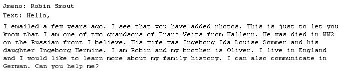 10. května 2010 se takto prostřednictvím Kohoutího kříže ozval vnuk Franze Veitse, žijící v Anglii