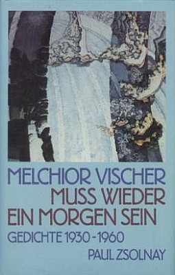 Obálka (1989) s motivem obrazu Františka Kupky k souboru Vischerových básní z let 1930-1960 v nakladatelství Paul Zsolnay