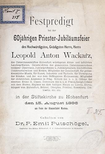 Autorem slavnostního tisku k šedesátiletému jubileu jeho kněžství (196) byl Emil Putschögel