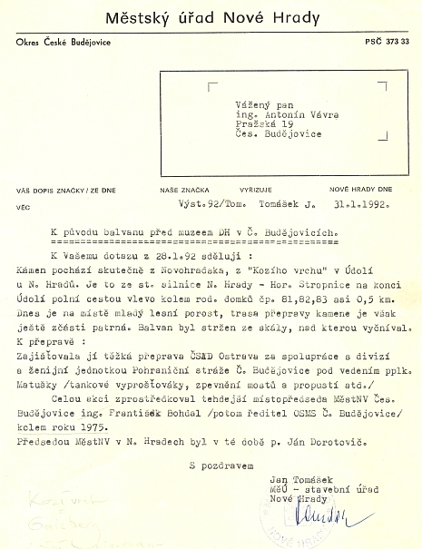 Z jeho rodného Údolí u Nových Hradů pochází i balvan, dodnes stojící před budovou Jihočeské vědecké knihovny (bývalého sídla Muzea dělnického revolučního hnutí), kde 28. října roku 1986 došlo k památnému výbuchu, který měl zneklidnit totalitní centra, sídlící kolem