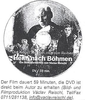 """Jeho tvář se ocitla i na DVD s filmem Václava Reischla """"Heim nach Böhmen"""" (v české verzi """"Návrat do vlasti""""), inzerovaném tu vkrajanském zpravodaji"""