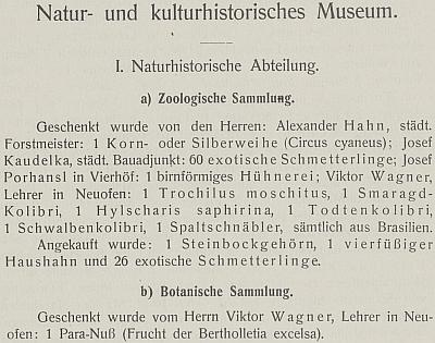 Ve výroční zprávě českobudějovického muzea za rok 1907 (ale i za roky 1909 a 1911) jej nacházíme mezi dárci do botanických a zoologických sbírek