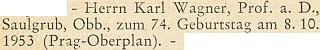 Blahopřání k jeho 74. narozeninám na stránkách krajanského měsíčníku v roce 1953