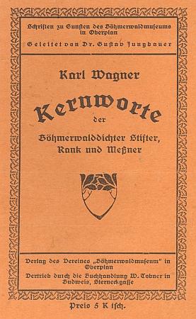 """Obálka (1923) jeho knížky citací ze šumavských klasiků vydané v Horní Plané (Verlag des Vereines """"Böhmerwaldmuseum"""")"""