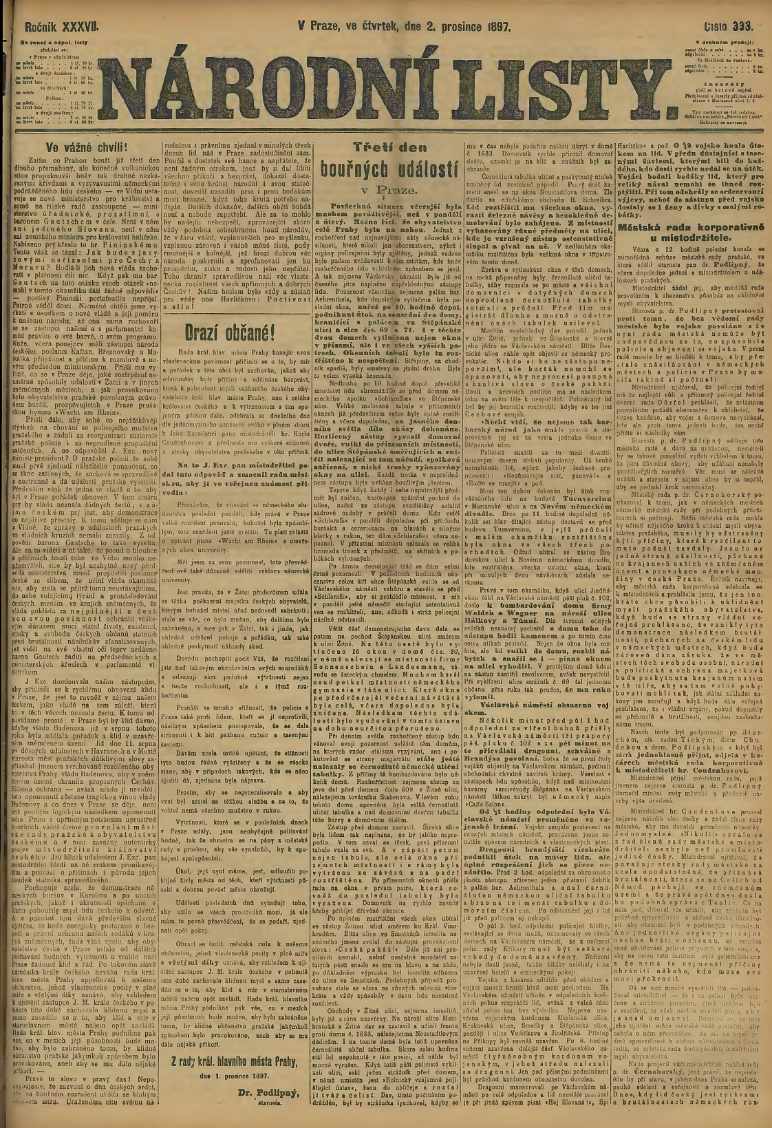 """První strana Národních listů z 2. prosince roku 1897 zaznamenává ve druhém sloupci zprava i """"bombardování"""" domu firmy Waldek a Wagner, odkud se dav snažil vyhodit zoknaiklavír"""