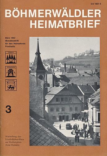 """Na jeho snímku na obálce krajanského časopisu vidíme vimperský dům zvaný Friedl-Bäcker-Haus na někdejším Waldekově náměstí, pojmenovaném tak po """"otci Šumavy"""", poslanci Hansi Waldekovi (1858-1939)"""
