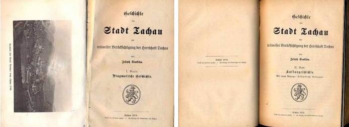 Titulní listy (1878) dvou dílů jeho dějin města Tachova z antikvární nabídky