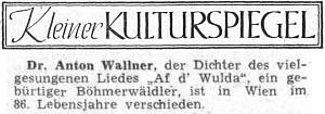 Zpráva o jeho úmrtí v ústředním listě vyhnaných krajanů uvádí mylně Vídeň jako místo Wallnerova skonu - byl jím Štýrský Hradec
