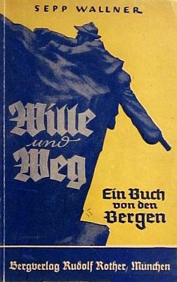 Obálka jeho prvotiny, vydané v Mnichově roku 1942 (Bergverlaf Rudolf Rother)