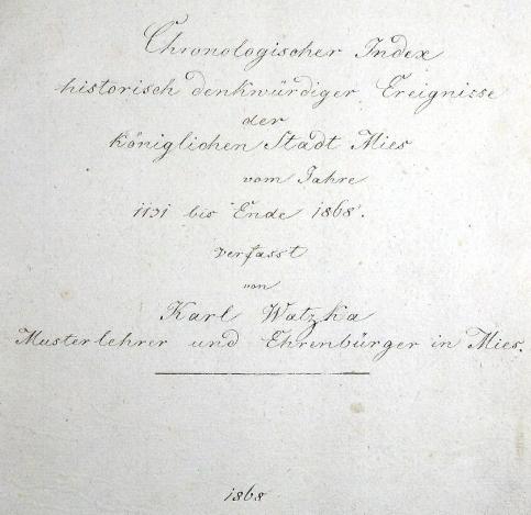 Jím psané záhlaví chronologického indexu ke kronice města Stříbro z roku 1868