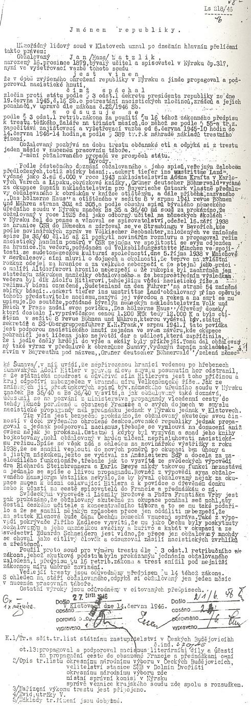"""K rozhodnutí mimořádného lidového soudu v Klatovech z června 1946, který snížil Watzlikův trest """"pod nejnižší zákonnou míru úměrně zavinění"""", není ani dnes celkem co dodat"""