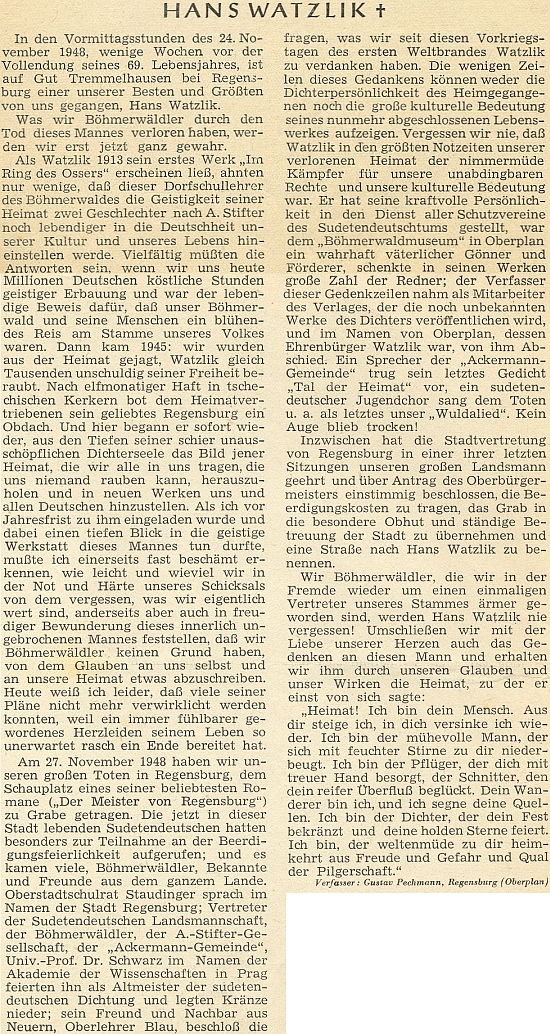 Nekrolog na stránkách krajanského měsíčníku vyšel až čtyři měsíce po úmrtí Watzlikově a jeho autorem se stal Gustav Pochmann z Řezna (Regensburg), rodem z Horní Plané